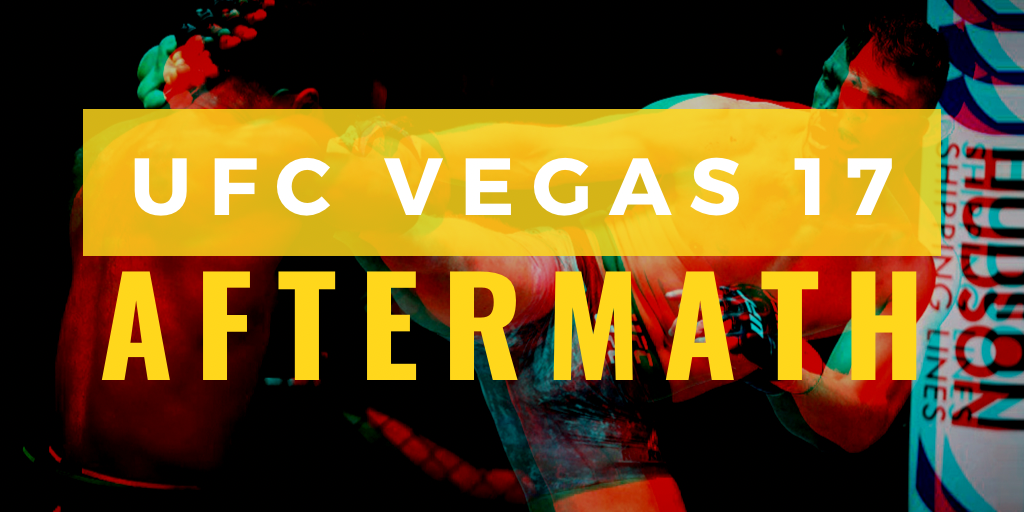 UFC Vegas 17 Aftermath: Wrapping Up 2020