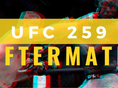 UFC 259 fights to make